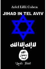 Israel Jihad a Tel Aviv - مقدمة פּרוֹלוֹג (Italian Edition) Kindle Edition