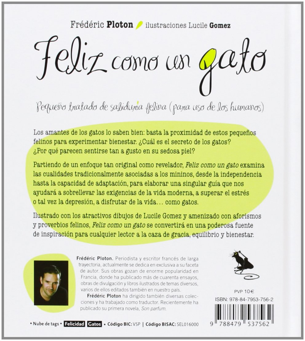 Feliz como un gato (Spanish Edition): Frederic Ploton: 9788479537562: Amazon.com: Books