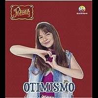 As Aventuras de Poliana Coleção Virtudes Ed 01 Otimismo