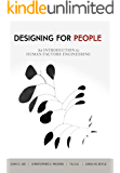 Designing for People: An Introduction to Human Factors Engineering