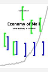 Economy of Mali (Economy in countries Book 152) Kindle Edition