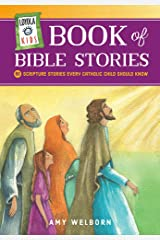 Loyola Kids Book of Bible Stories: 60 Scripture Stories Every Catholic Child Should Know Hardcover