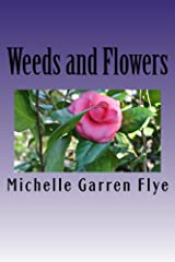 Weeds and Flowers Kindle Edition