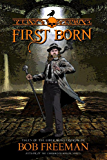 First Born: Tales of the Liber Monstrorum