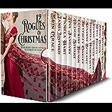 12 Rogues of Christmas: Warm Regency Romance Novellas to celebrate the season also featuring Beverley Oakley, Ebony…
