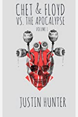 Chet & Floyd vs. the Apocalypse: Volume 1 Kindle Edition