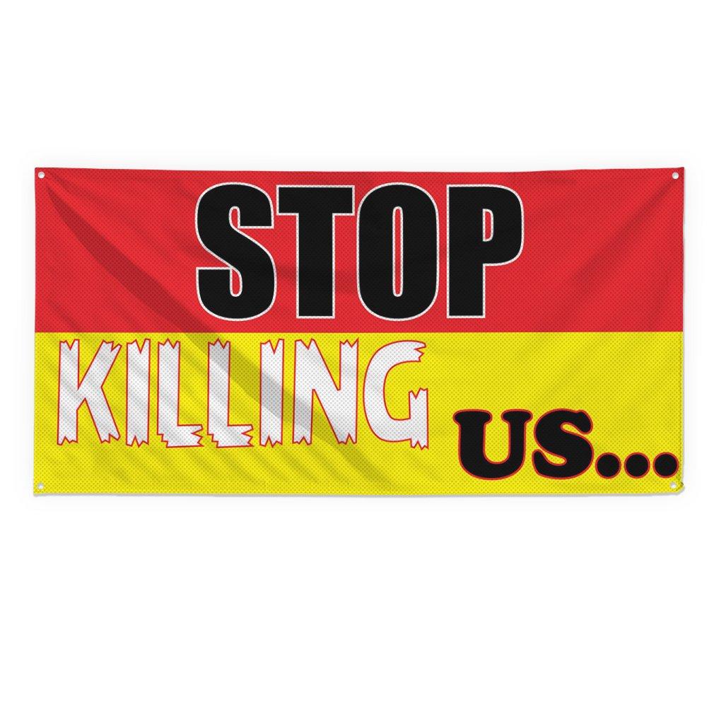 Stop Killing Us #3 - Cartel de valla, vinilo resistente al ...