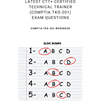 Latest CTT+ Certified Technical Trainer (CompTIA TKO-201) Exam questions (English Edition)