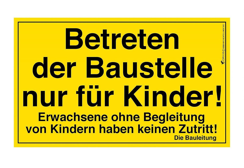 Betreten der baustelle nur für kinder  Corvus A600023 Baustellenschild Kids at Work: Amazon.de: Spielzeug