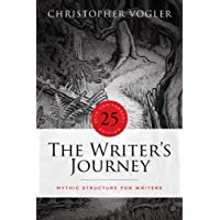 The Writer's Journey: Mythic Structure for Writers, 25th Anniversary edition