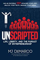 UNSCRIPTED: Life, Liberty, and the Pursuit of Entrepreneurship Paperback