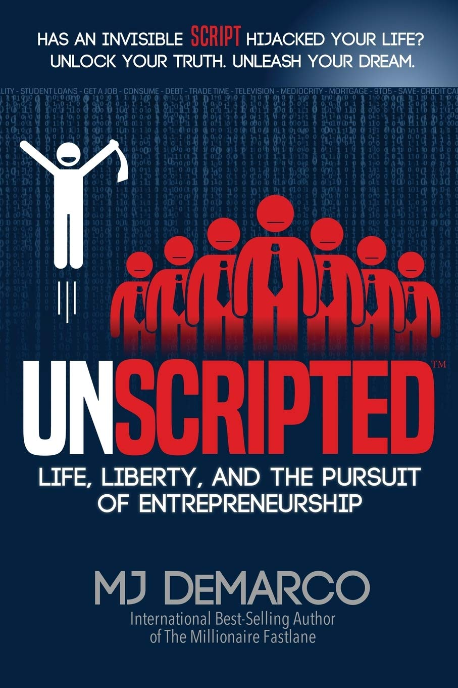 b5d3b3f6a324 UNSCRIPTED: Life, Liberty, and the Pursuit of Entrepreneurship ...