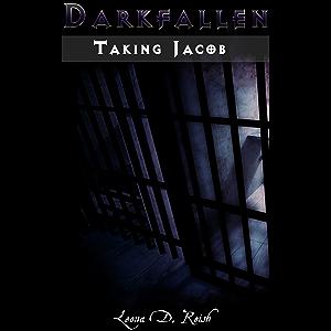 Darkfallen: Taking Jacob