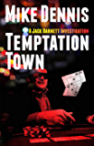 TEMPTATION TOWN (The Jack Barnett / Las Vegas Series 1)