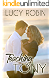 Teaching Tony: A Younger Man Romance