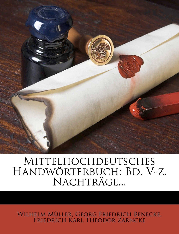 Download Mittelhochdeutsches Handworterbuch: Bd. V-Z. Nachtrage... (German Edition) pdf epub