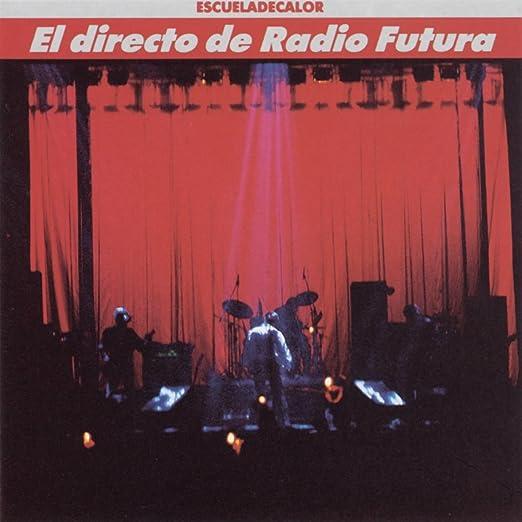Directo de Radio Futura, El: Radio Futura: Amazon.es: Música