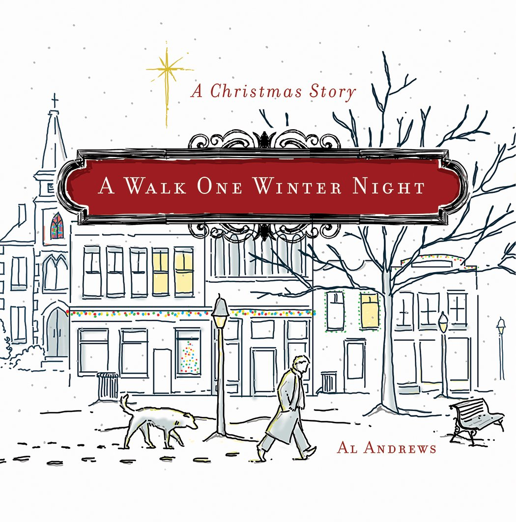 A walk one winter night a christmas story al andrews a walk one winter night a christmas story al andrews 9781617958120 amazon books fandeluxe Gallery