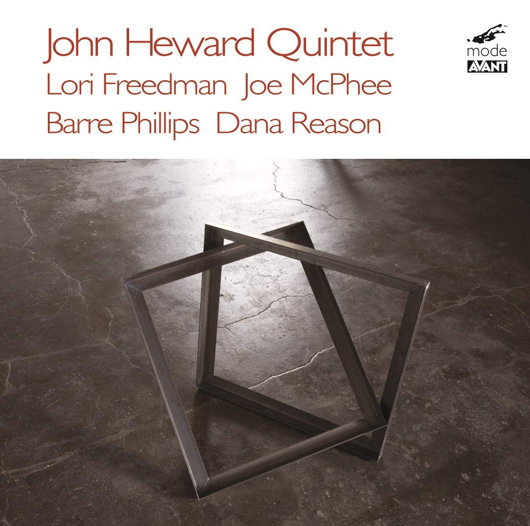 CD : JOHN HEWARD - JOE MCPHEE - LORI FREEDMAN - DANA REASON - BARRE PHILLIPS - Improvisations (CD)