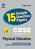 CBSE 15 Sample Question Paper - Physical Education CBSE Class 12th (Old Edition)