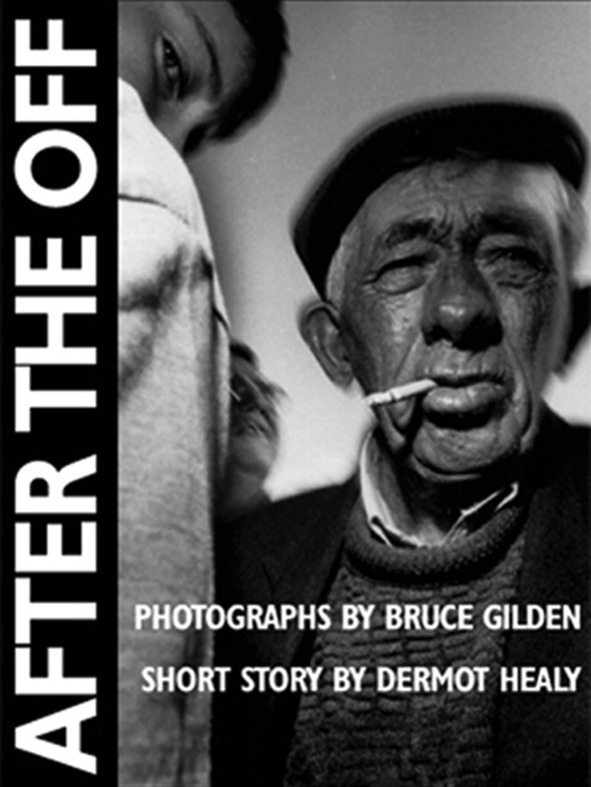 Download After the Off: Photographs by Bruce Gilden, Short Story by Dermot Healy pdf