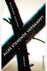 Alles Stehende verdampft (German Edition) Kindle Edition