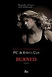 Burned: La Casa della Notte [vol. 7]