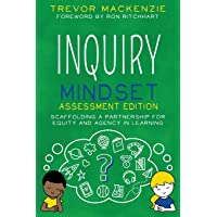 Inquiry Mindset: Scaffolding a Partnership for Equity and Agency in Learning