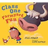 Class One Farmyard Fun (Class One, Two & Three)