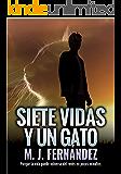Siete vidas y un gato: (Inspector Salazar 07) Novela negra y policíaca (Serie del inspector Salazar nº 7)