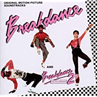 BREAKDANCE / BREAKDANCE 2: ORIGINAL MOTION PICTURE SOUNDTRACKS