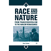 Race and Nature from Transcendentalism to the Harlem Renaissance (Signs of Race)