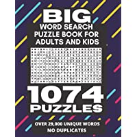 Big Word Search Puzzle Book for Adults and Kids - 1074 Puzzles: Over 29,000 Unique Words (No Duplicates), Worlds Largest…