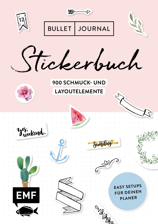 Bullet Journal – Stickerbuch: Easy Setups für deinen Planer: 900 Schmuck- und Layoutelemente