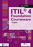 ITIL® 4 Foundation Courseware - English (English Edition)