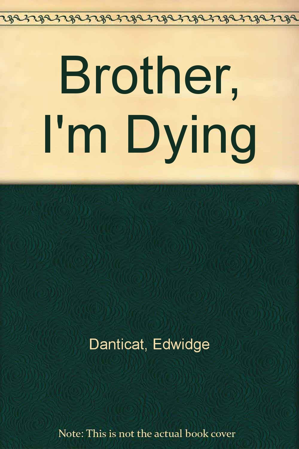 brother-i-m-dying