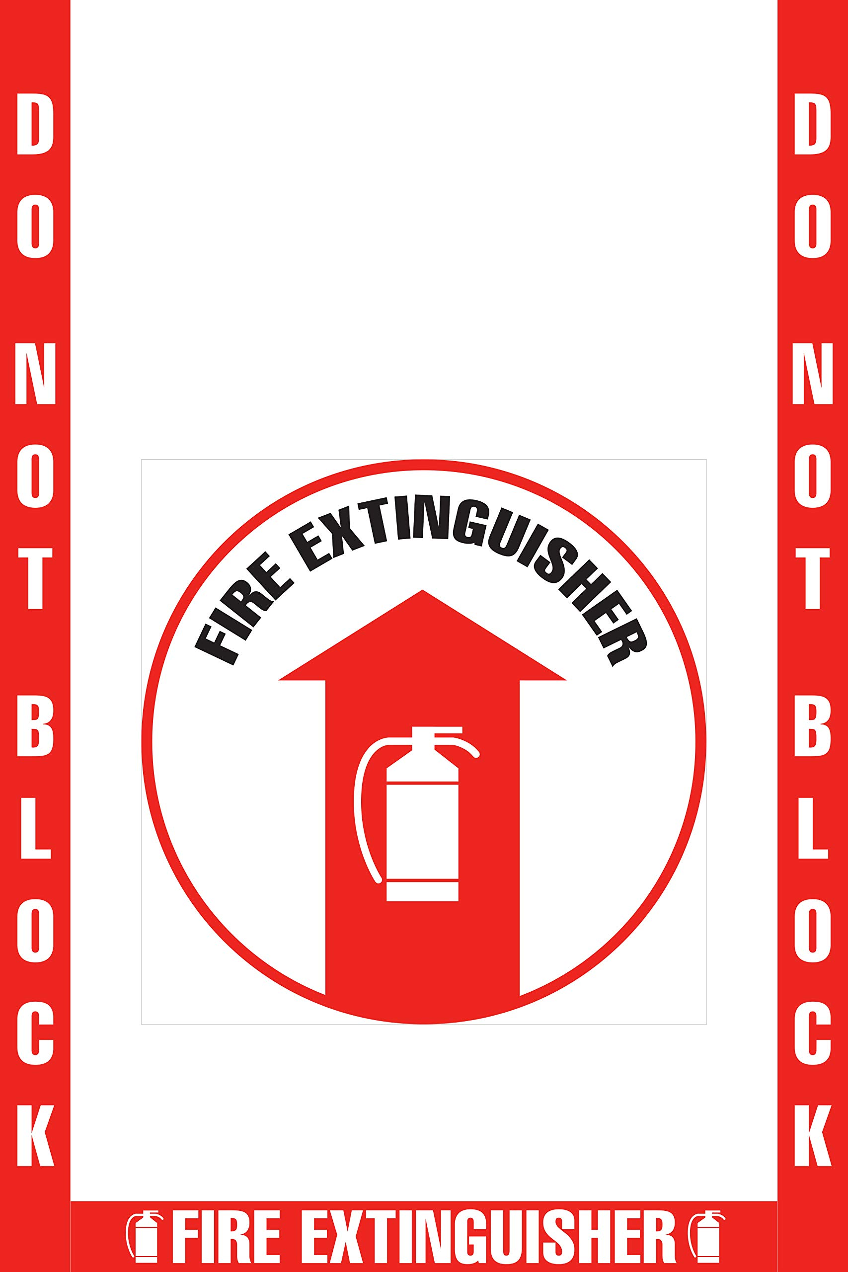 Do Not Block Fire Extinguisher Floor Marking, OHSHA Compliance Kit. 16'' Sign, 2'' Wide Tape