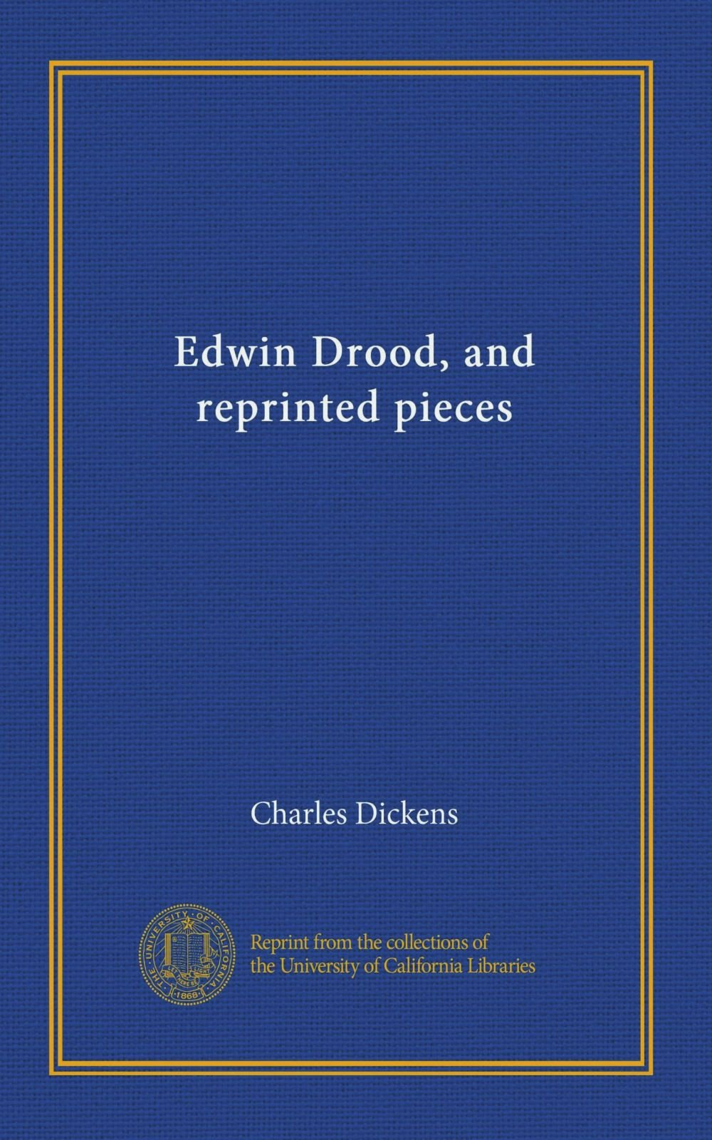 Read Online Edwin Drood, and reprinted pieces ebook