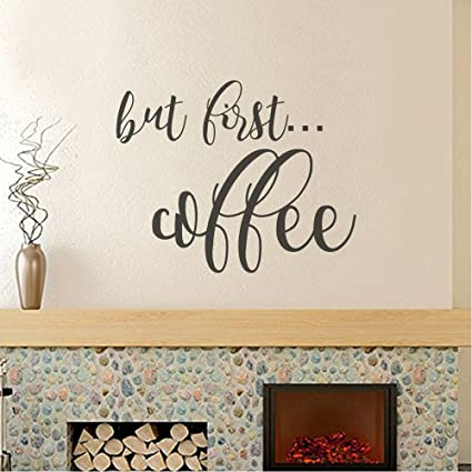 Amazon.com: BATTOO But First Coffee Wall Decal - Kitchen Vinyl ...