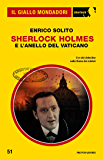 Sherlock Holmes e l'anello del Vaticano (Il Giallo Mondadori Sherlock)