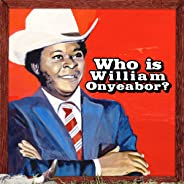 World Psychedelic Classics 5: Who Is William Onyeabor (3LP)