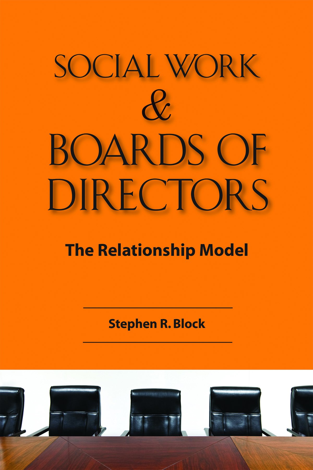 Download Social Work & Boards of Directors: The Relationship Model pdf