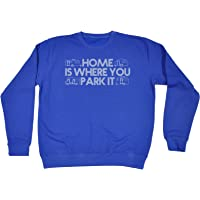 123t Home is Where You Park It - Sweatshirt