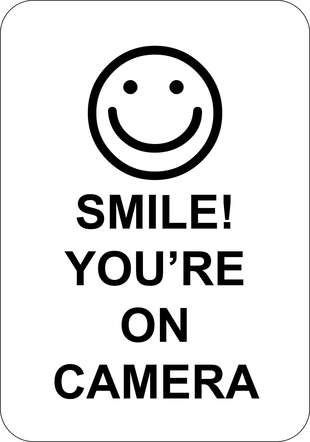 Smile! You're On Camera - Video Camera Surveillance Sign 7
