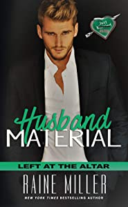 Husband Material (Left at the Altar Book 3)