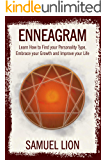 Enneagram: Learn How to Find your Personality Type, embrace your Growth and Improve your Life