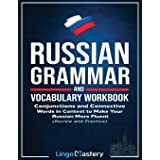 Russian Grammar and Vocabulary Workbook: Conjunctions and Connective Words in Context to Make Your Russian More Fluent (Revie