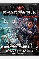 Shadowrun Legends: Choose Your Enemies Carefully (Secrets of Power, Vol. 2) Kindle Edition