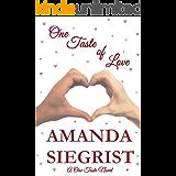 One Taste of Love (A One Taste Novel Book 2) (English Edition)