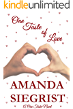 One Taste of Love (A One Taste Novel Book 2)
